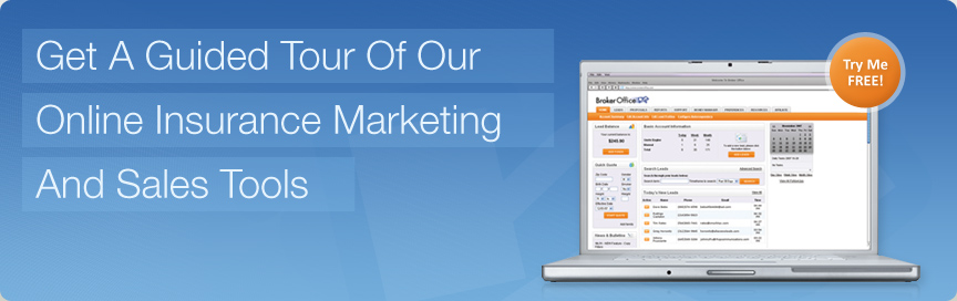 Get A Guided Tour of Our Online Insurance Marketing And Sales Tools.